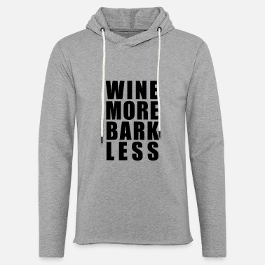 Wine More Bark Less - black - Unisex Lightweight Terry Hoodie