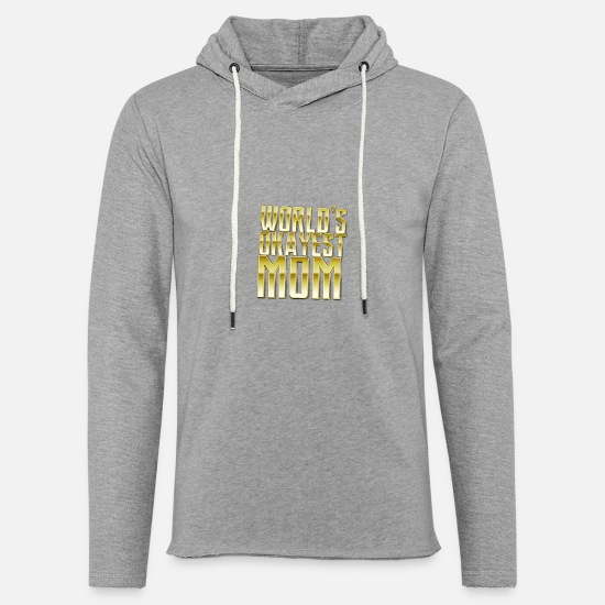 Mom Hoodies & Sweatshirts - worlds okayest mom birthday gift 2 - Unisex Lightweight Terry Hoodie heather gray