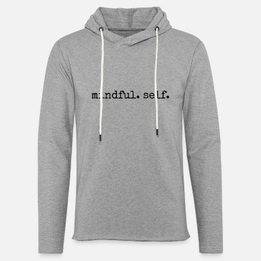 Mindful Self - Unisex Lightweight Terry Hoodie