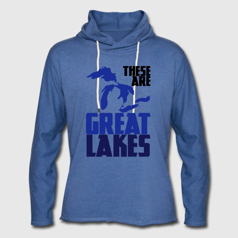 These are GREAT LAKES - Unisex Lightweight Terry Hoodie