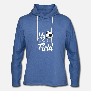 My Heart Is On That Soccer Field Funny Football Te - Unisex Lightweight Terry Hoodie