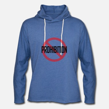Prohibition Prohibition - Unisex Lightweight Terry Hoodie