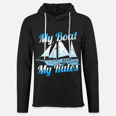 Yawl Sailboat T-Shirt My Boat My Rules - Unisex Lightweight Terry Hoodie