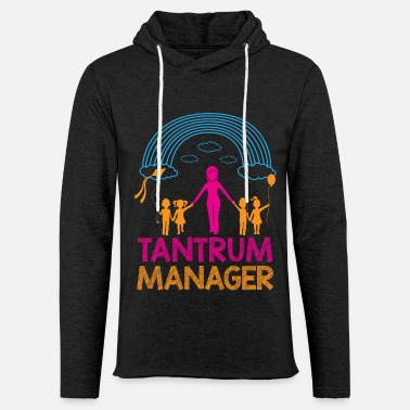 Tantrum Manager Childcare Provider Daycare Teacher - Unisex Lightweight Terry Hoodie