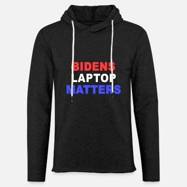 Laptop Bidens Laptop Matters - Unisex Lightweight Terry Hoodie