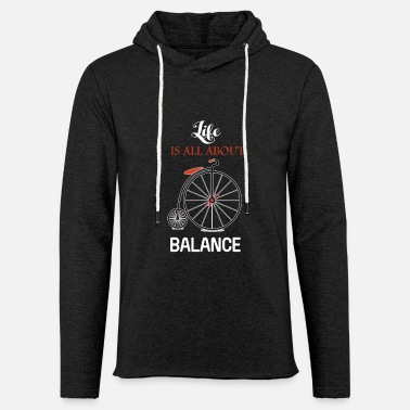 Balance Balance - Life is all about balance - Unisex Lightweight Terry Hoodie