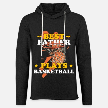 Occasion Best Father Plays Basketball Father´s Day Dad - Unisex Lightweight Terry Hoodie