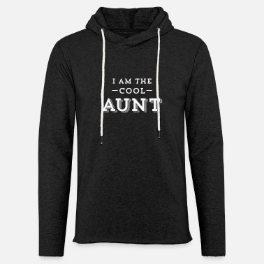 Fun Funny I'm The Cool Aunt Awesome Auntie Cute Gift - Unisex Lightweight Terry Hoodie