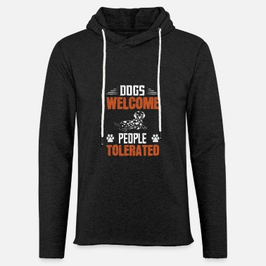 Dogs Welcome People Tolerated Dog Mom Fur Babies - Unisex Lightweight Terry Hoodie