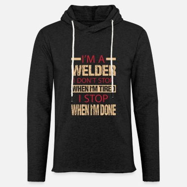 Gas welding metal welder technique profession gift - Unisex Lightweight Terry Hoodie