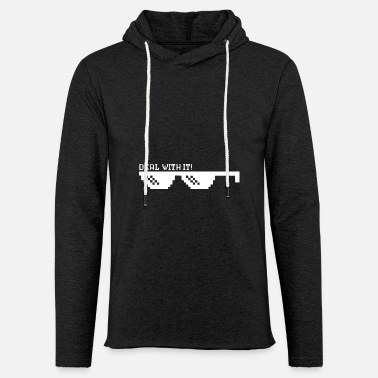 Life Extending Deal with it Thug Life Glasses Meme Life Extending - Unisex Lightweight Terry Hoodie