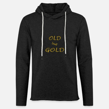 Old But Gold Old but Gold - Unisex Lightweight Terry Hoodie