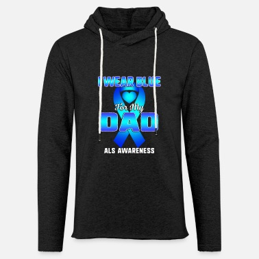 Brain Als Awareness I Wear Blue Ribbon For My Dad - Unisex Lightweight Terry Hoodie