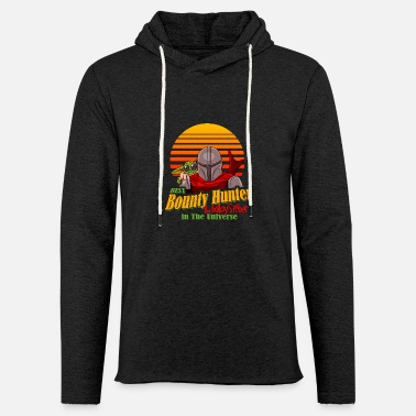 best baby sitter and baounty hunter in universe - Unisex Lightweight Terry Hoodie
