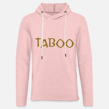 Taboo Are you TABOO? - Unisex Lightweight Terry Hoodie
