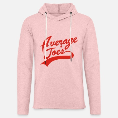 Average AVERAGE JOE S - Unisex Lightweight Terry Hoodie