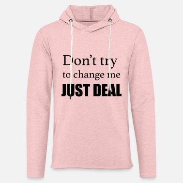 Just Deal - Unisex Lightweight Terry Hoodie