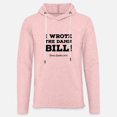 I Wrote the Damn Bill Black Design - Unisex Lightweight Terry Hoodie
