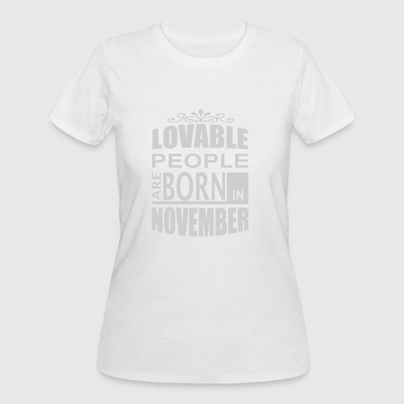 born in november - Women's 50/50 T-Shirt