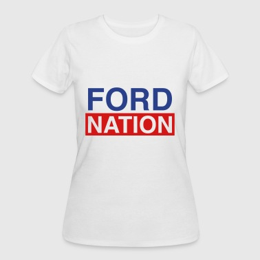 Ford for Mayor; Ford Nation - Women's 50/50 T-Shirt