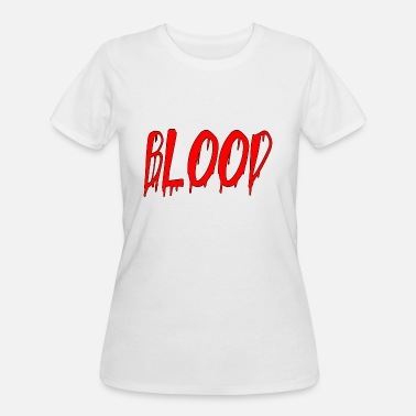 There Will Be Blood blood - Women's 50/50 T-Shirt