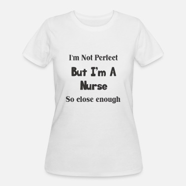 Perfect Nurse - Women's 50/50 T-Shirt