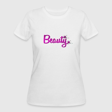 Beauty - Women's 50/50 T-Shirt
