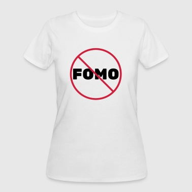 FOMO Prohibited - Women's 50/50 T-Shirt