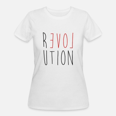 Love Revolution Revolution Love - Women's 50/50 T-Shirt