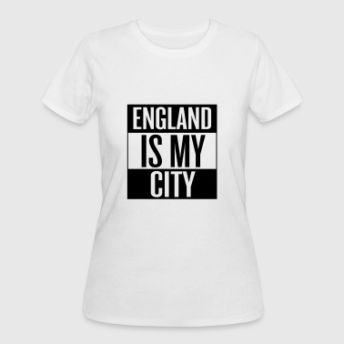 England Cities England is my City - Women's 50/50 T-Shirt