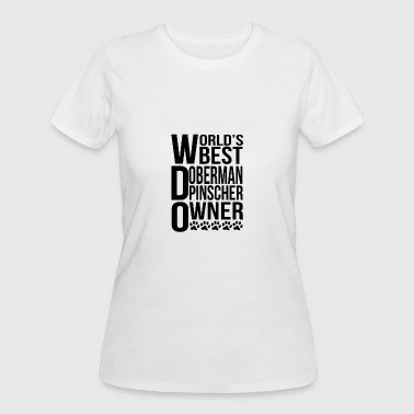 World's Best Doberman Pinscher Owner - Women's 50/50 T-Shirt