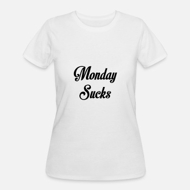 Monday Sucks Monday Sucks - Women's 50/50 T-Shirt