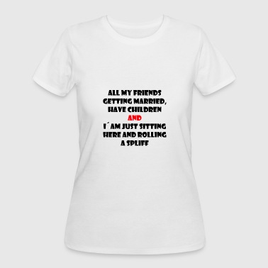 Single Married Frustration - not married - single guy - Women's 50/50 T-Shirt