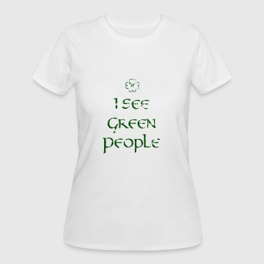 I See Green People I See Green People - Women's 50/50 T-Shirt