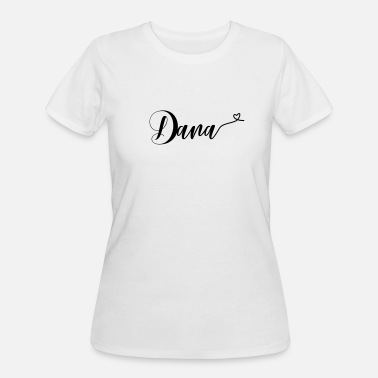 Dana (dana) - Women's 50/50 T-Shirt