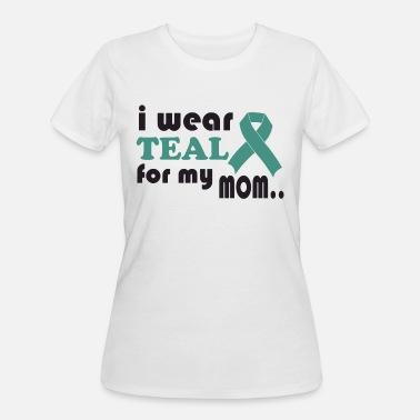 Teal Customize I Wear Teal For My Mom Ovarian Cancer Ri - Women's 50/50 T-Shirt
