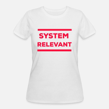 Influenza Systemrelevant occupation profession job giftidea - Women's 50/50 T-Shirt