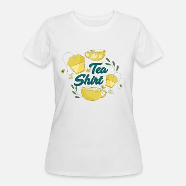 It's a Tea Shirt - Women's 50/50 T-Shirt