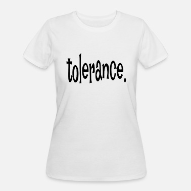 Tolerate tolerance - Women's 50/50 T-Shirt