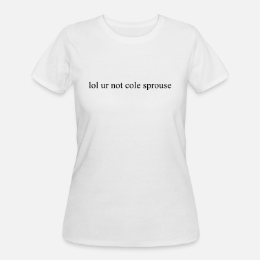 Sprouse not cole sprouse - Women's 50/50 T-Shirt