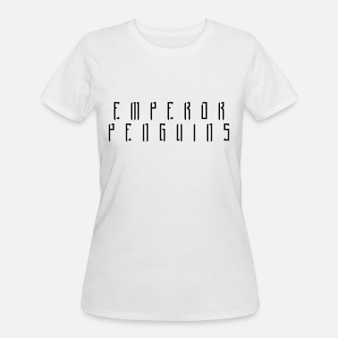 Not Your Typical EMPEROR PENGUINS Black Logo - Women's 50/50 T-Shirt