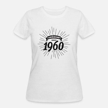 1960 Awesome Awesome since 1960 - Women's 50/50 T-Shirt