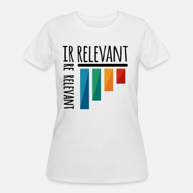Irrelevant irrelevant diagram - Women's 50/50 T-Shirt