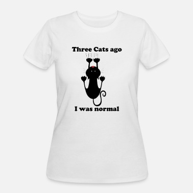 Clover Three cats ago I was normal - Women's 50/50 T-Shirt