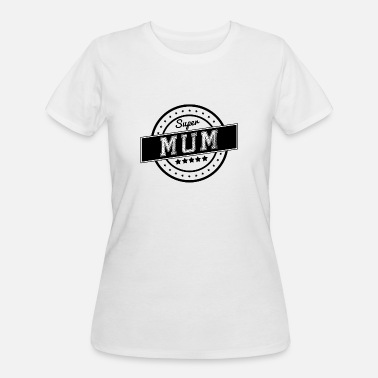 Super-mum Super mum - Women's 50/50 T-Shirt