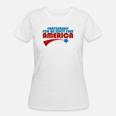 Partnership Partnership For An Idiot Free America - Women's 50/50 T-Shirt