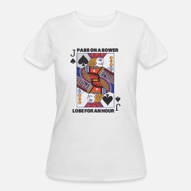 Funny Euchre Euchre - Euchre - Pass On A Bower - Lose For An - Women's 50/50 T-Shirt