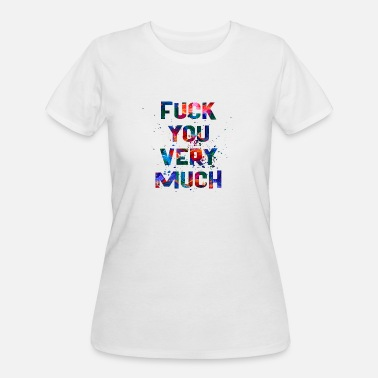 Very Much VERY MUCH - Women's 50/50 T-Shirt