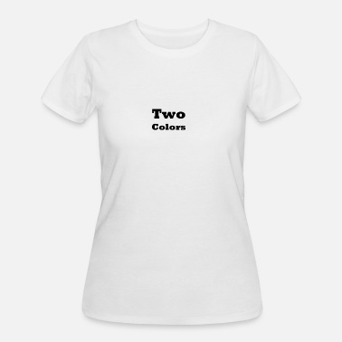 Two Colored Two Colors - Women's 50/50 T-Shirt
