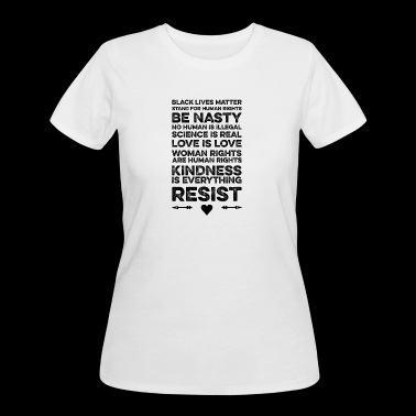 Anti-Trump - Political Protest Quotes Shirt (bl) - Women's 50/50 T-Shirt